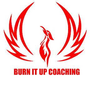 Burn it up coaching